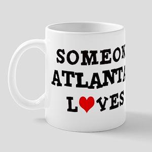 Someone in Atlanta Mug
