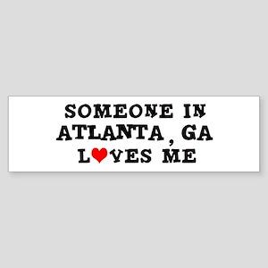 Someone in Atlanta Bumper Sticker