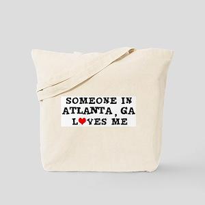 Someone in Atlanta Tote Bag