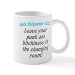 Leave your bitch ass... Mug