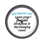 Leave your bitch ass... Wall Clock