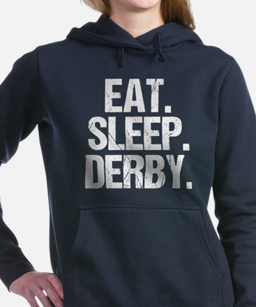 Eat Sleep Derby Women's Hooded Sweatshirt