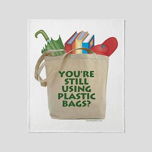 Still Using Plastic Bags? Throw Blanket