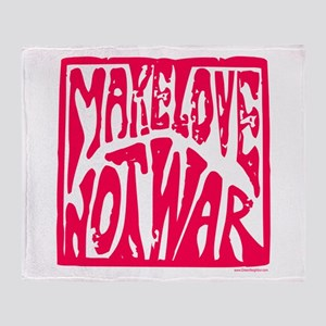 Make LOVE, NOT War Throw Blanket