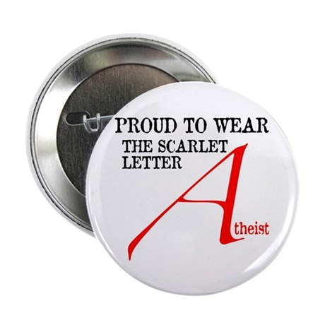 "Scarlet Letter Atheist 2.25"" Button (100 pack)"