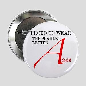 "Scarlet Letter Atheist 2.25"" Button"