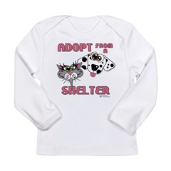 Adopt from a Shelter Long Sleeve Infant T-Shirt