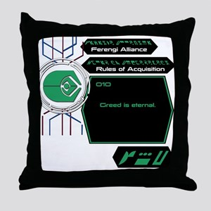 Rules of Acquisition 010 Throw Pillow