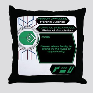 Rules of Acquisition 006 Throw Pillow