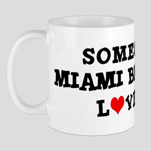 Someone in Miami Beach Mug
