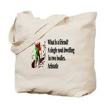 A Friend Tote Bag