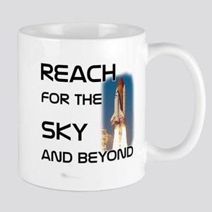 Reach for the Sky and beyond Mug