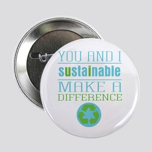 "You and I Sustainability 2.25"" Button"