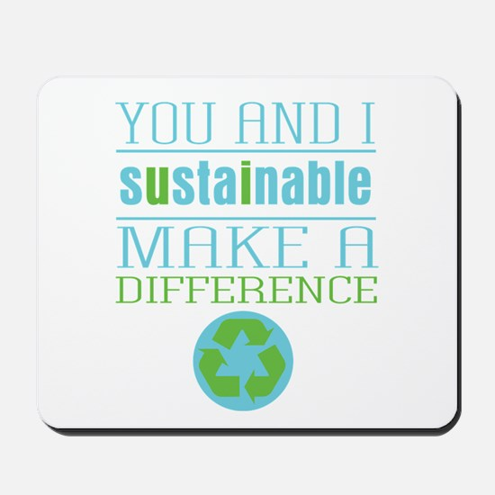 You and I Sustainability Mousepad