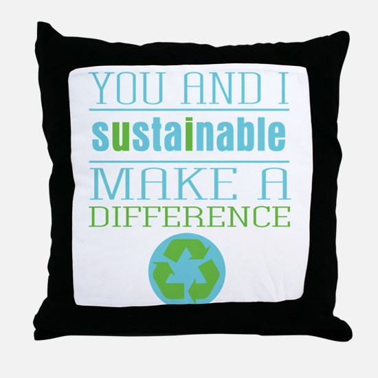 You and I Sustainability Throw Pillow