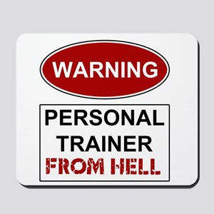 Warning Personal Trainer from Mousepad