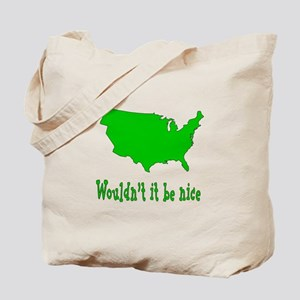 Wouldn't it be nice Tote Bag