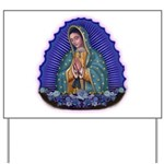 Lady of Guadalupe T6 Yard Sign