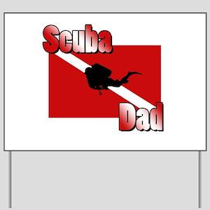 Scuba Dad Yard Sign