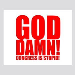 Congress is Stupid Small Poster