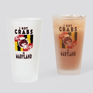 I Got Crabs in Maryland Drinking Glass