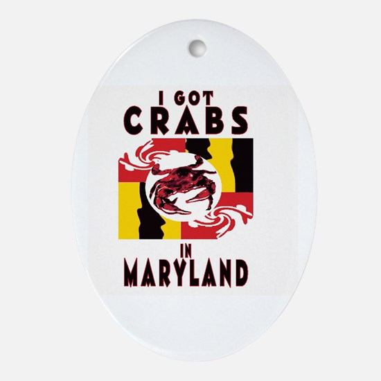 I Got Crabs in Maryland Ornament (Oval)