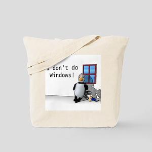 I Don't Do Windows Tote Bag