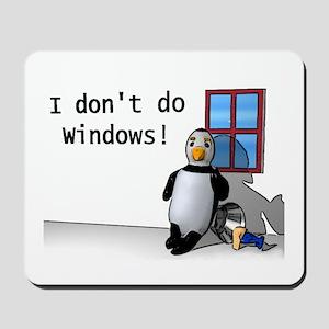 I Don't Do Windows Mousepad