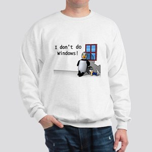 I Don't Do Windows Sweatshirt