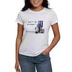 I Don't Do Windows Women's T-Shirt