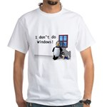 I Don't Do Windows White T-Shirt