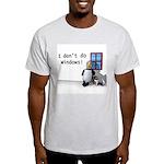 I Don't Do Windows Ash Grey T-Shirt