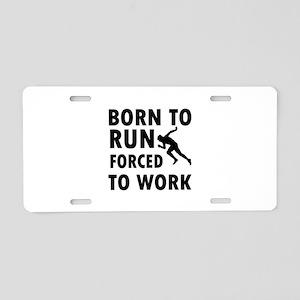 Born to Run Aluminum License Plate