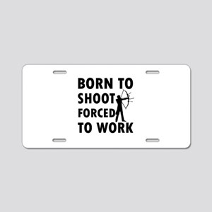 Born to Shoot Aluminum License Plate
