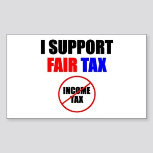Support Fair Tax Rectangle Sticker
