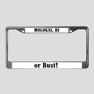 Molokai or Bust! License Plate Frame