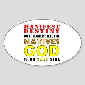 Manifest Destiny Oval Sticker