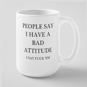 bad attitude Large Mug