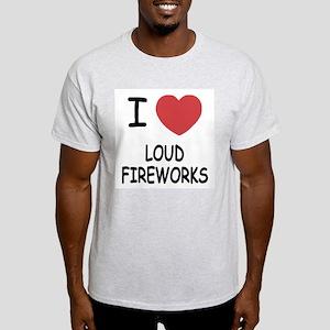 I heart loud fireworks Light T-Shirt