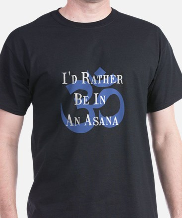 Rather Be In An Asana T-Shirt