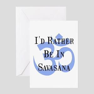 Rather Be In Savasana Greeting Card