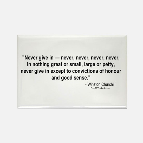 Winston Churchill: Never give in Rectangle Magnet
