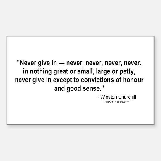 Winston Churchill: Never give in Sticker (Rectangu