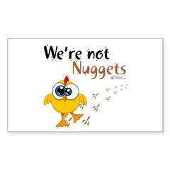 We're not Nuggets - Sticker (Rectangle 10 pk)