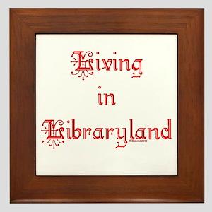 Living in Libraryland Framed Tile