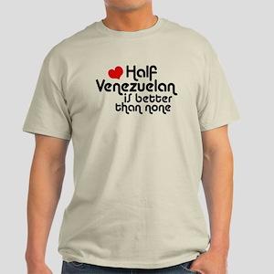 Half Venezuelan Light T-Shirt