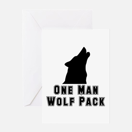 One Man Wolf Pack Greeting Card