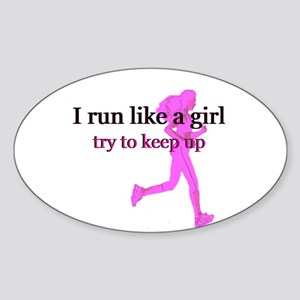 I Run Like a Girl Sticker (Oval)