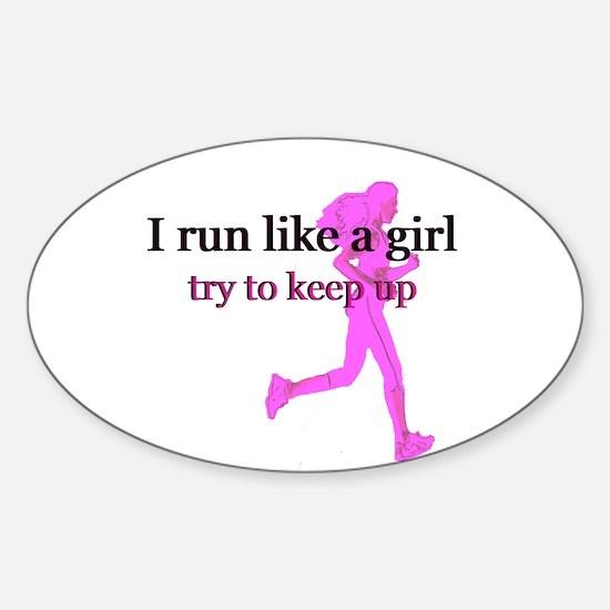 I Run Like a Girl Sticker (Oval)