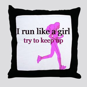 I Run Like a Girl Throw Pillow